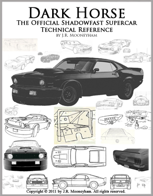 Cover art for the ebook Dark Horse: The Official Shadowfast Supercar Technical Reference.