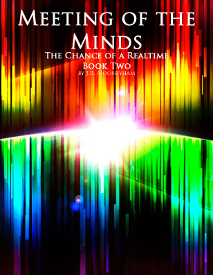Cover art for the ebook Meeting of the Minds, volume two of The Chance of a Realtime.