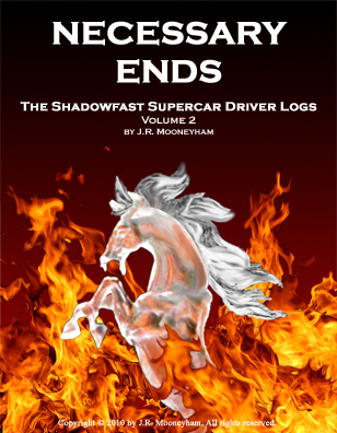 Cover art for the ebook Necessary Ends, volume two of the Shadowfast supercar driver logs.